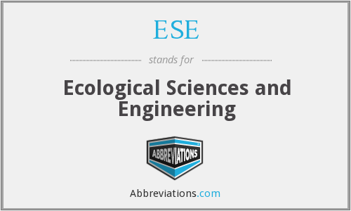 ESE - Ecological Sciences and Engineering