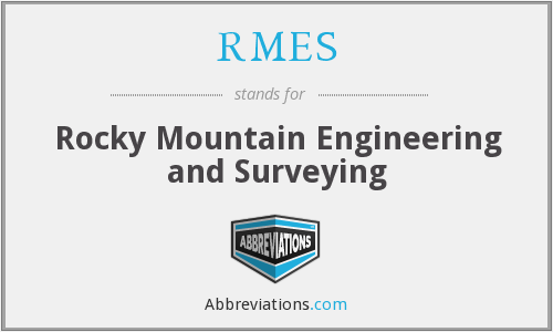What does RMES stand for?