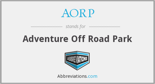 AORP - Adventure Off Road Park