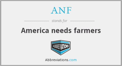 ANF - America needs farmers