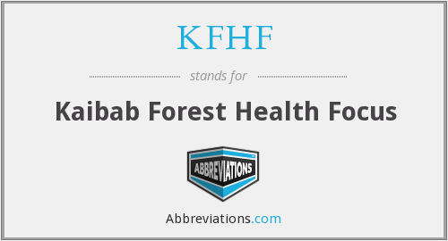 What does KFHF stand for?