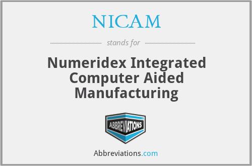 NICAM - Numeridex Integrated Computer Aided Manufacturing