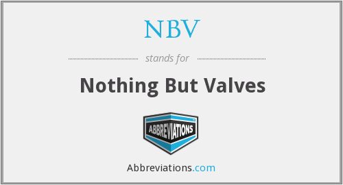 NBV - Nothing But Valves