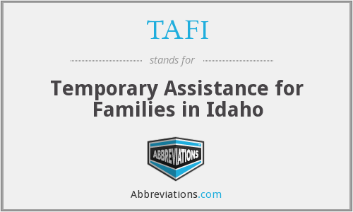 TAFI - Temporary Assistance for Families in Idaho