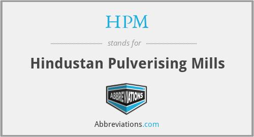 HPM - Hindustan Pulverising Mills
