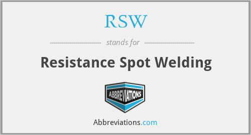 RSW - Resistance Spot Welding