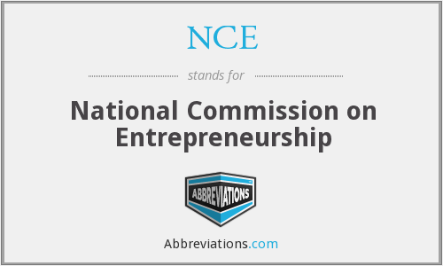 NCE - National Commission on Entrepreneurship