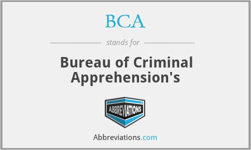 BCA - Bureau of Criminal Apprehension's