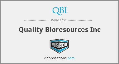 QBI - Quality Bioresources Inc