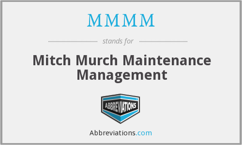 MMMM - Mitch Murch Maintenance Management