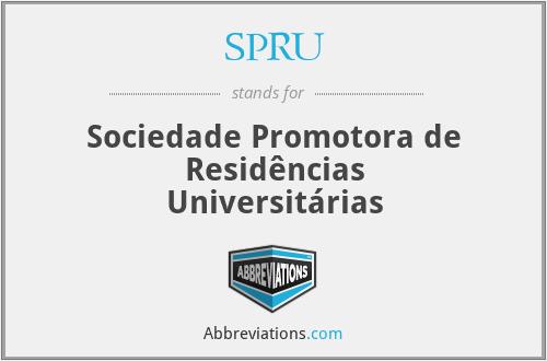 SPRU - Sociedade Promotora de Residências Universitárias