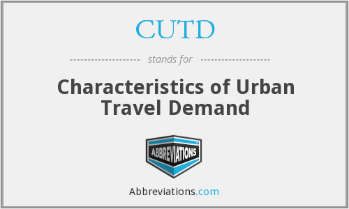 CUTD - Characteristics of Urban Travel Demand
