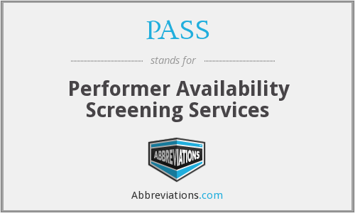 PASS - Performer Availability Screening Services