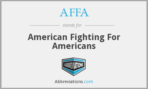 AFFA - American Fighting For Americans