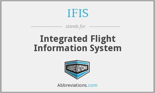IFIS - Integrated Flight Information System