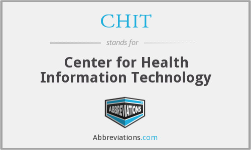 CHIT - Center for Health Information Technology