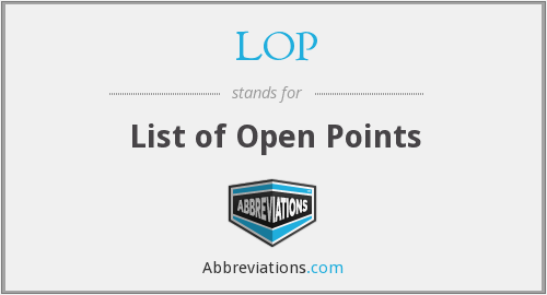 LOP - List of Open Points