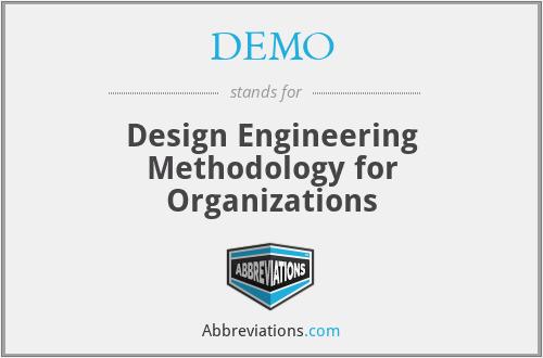 Demo Design Engineering Methodology For Organizations