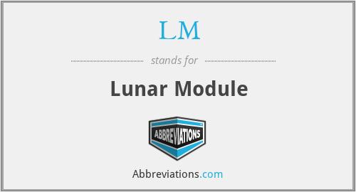 LM - Lunar Module