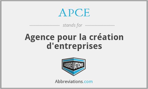 APCE - Agence pour la création d'entreprises