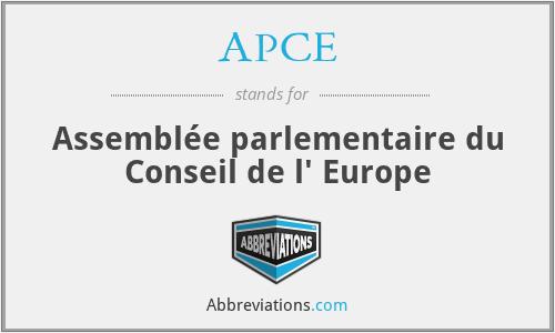 APCE - Assemblée parlementaire du Conseil de l' Europe