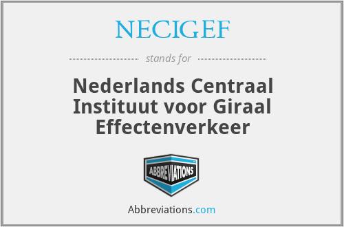 NECIGEF - Nederlands Centraal Instituut voor Giraal Effectenverkeer