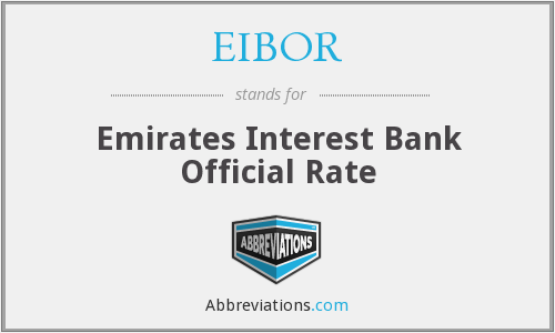 EIBOR - Emirates Interest Bank Official Rate