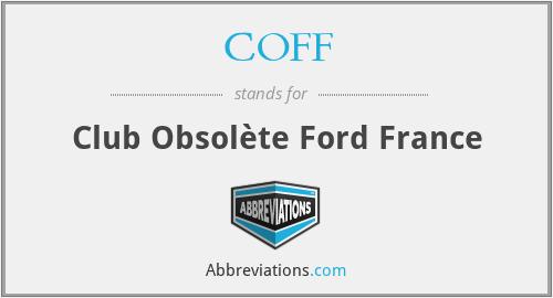 COFF - Club Obsolète Ford France