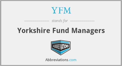 YFM - Yorkshire Fund Managers