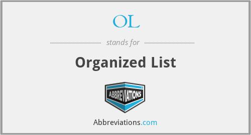 OL - Organized List