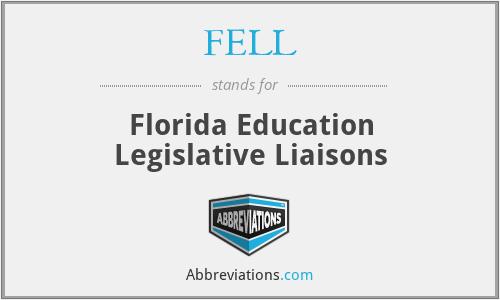 FELL - Florida Education Legislative Liaisons