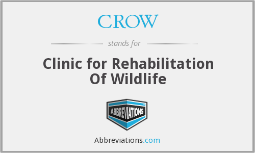 CROW - Clinic for Rehabilitation of Wildlife