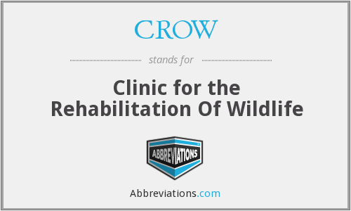 CROW - Clinic for the Rehabilitation Of Wildlife