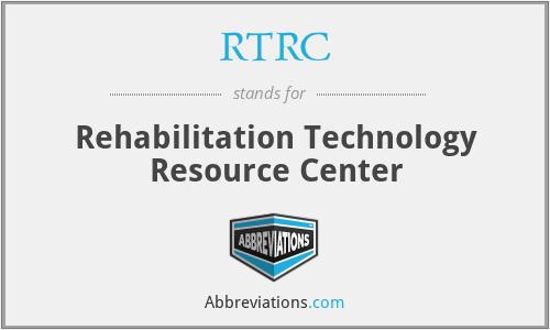 RTRC - Rehabilitation Technology Resource Center