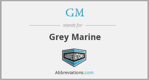 GM - Grey Marine