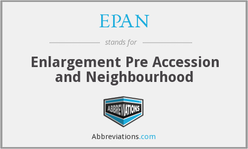 EPAN - Enlargement Pre Accession and Neighbourhood