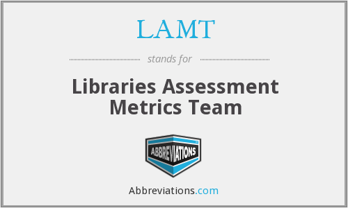 LAMT - Libraries Assessment Metrics Team