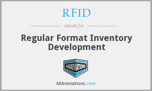 RFID - Regular Format Inventory Development