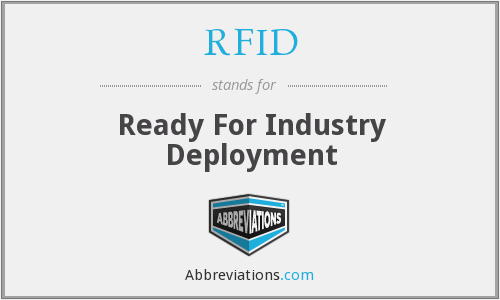 RFID - Ready For Industry Deployment