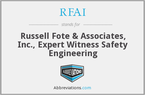 RFAI - Russell Fote & Associates, Inc., Expert Witness Safety Engineering