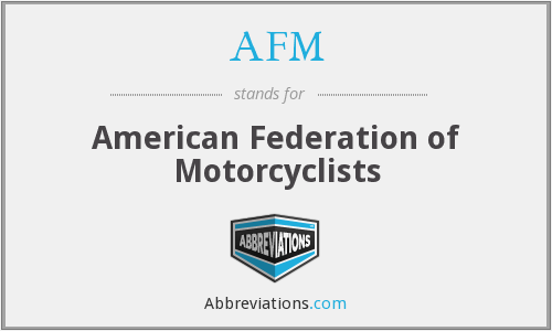 AFM - American Federation of Motorcyclists
