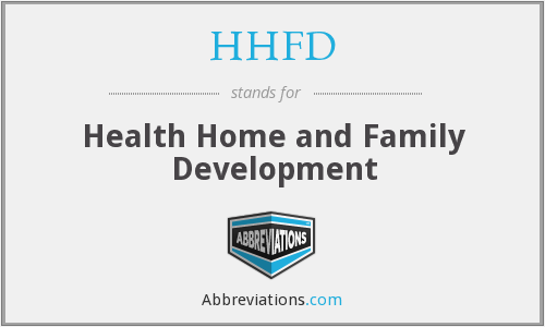 HHFD - Health Home and Family Development