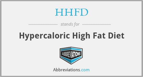 HHFD - hypercaloric high fat diet