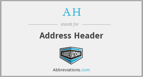 AH - Address Header