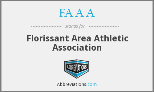 What does FAAA stand for?