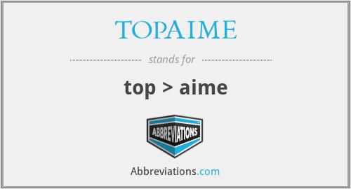 TOPAIME - top > aime