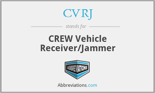 cvrj crew vehicle receiver jammer