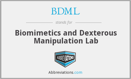 BDML - Biomimetics and Dexterous Manipulation Lab