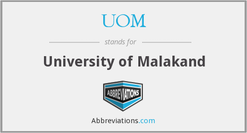 UOM - University of Malakand