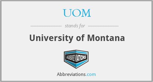 UOM - University of Montana